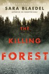 The Killing Forest (Louise Rick, #8; Missing Persons Trilogy #2)