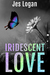 Iridescent Love