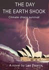 The Day the Earth Shook: Climate Crisis Survival