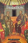 Holy Tradition: Ecclesial Experience of Life in Christ
