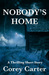Nobody's Home: A Thrilling Short Story