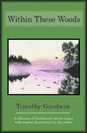 Within These woods by Timothy Goodwin