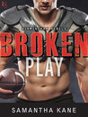 Broken Play (Birmingham Rebels, #1)