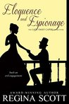 Eloquence and Espionage: A Regency Romance Mystery (The Lady Emily Capers Book 4)
