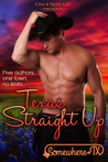 Texas Straight Up by Jodi Vaughn