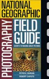 National Geographic Photographers Field Guide