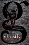 Ghostly: A Collec...