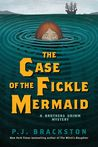 The Case of the Fickle Mermaid
