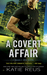 A Covert Affair (Deadly Ops, #5)