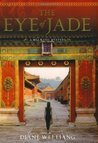The Eye of Jade (A Mei Wang Mystery, #1)