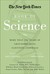 The New York Times Book of Science: The Best Science Writing From the Pages of The New York Times