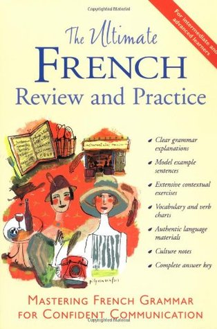 The Ultimate French Review and Practice by David M. Stillman