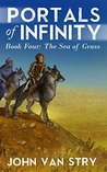 The Sea of Grass (Portals of Infinity, #4)