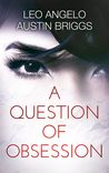 A Question of Obsession