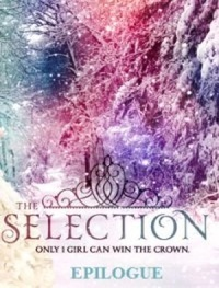 The Epilogue (The Selection, #3.1)