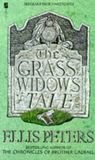 The Grass Widow's Tale by Ellis Peters