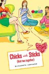 Knit Two Together (Chicks with Sticks, #2)
