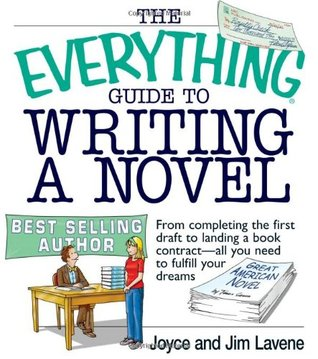 The Everything Guide to Writing a Novel by Joyce Lavene