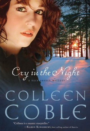 Cry in the Night by Colleen Coble