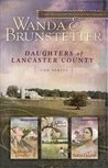 Daughters of Lancaster County (Daughters of Lancaster County, #1-3)