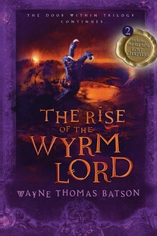 The Rise of the Wyrm Lord by Wayne Thomas Batson