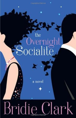 The Overnight Socialite by Bridie Clark