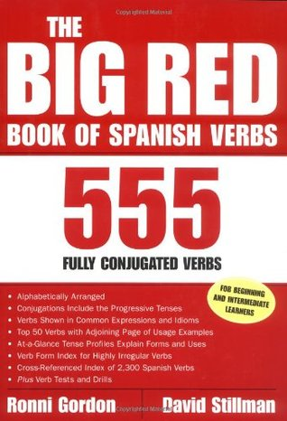 The Big Red Book of Spanish Verbs: 555 Fully Conjugated Verbs