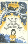 Emmy and the Incredible Shrinking Rat (Emmy, #1)