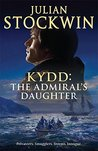 The Admiral's Daughter (Kydd Sea Adventures, #8)