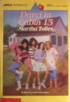 Darci in Cabin 13 by Martha Tolles