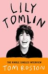 Lily Tomlin: The Kindle Singles Interview