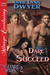 Dare to Succeed (The Dare, #2)