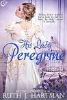 His Lady Peregrine (The Love Birds, #5)