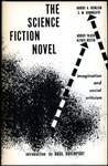 The Science Fiction Novel: Imagination And Social Criticism