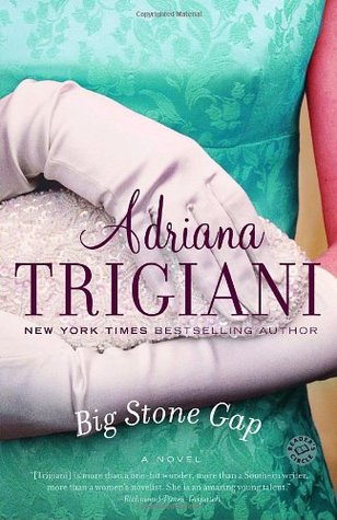 Big Stone Gap by Adriana Trigiani