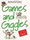 Games and Giggles Just for Girls!