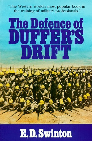 the defense of duffers drift book report The defence of duffer's drift report abuse bob of ozarks 30 out of 5 stars but very good book on defense january 29, 2016 format: paperback | verified purchase i have read this book before it's a very short, but very good book on defense.
