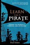 Learn Like a PIRA...