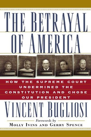The Betrayal of America by Vincent Bugliosi