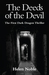 The Deeds of the Devil (The First Dark Dragon Thriller)