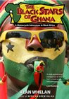 The Black Stars of Ghana - A Motorcycle Adventure in West Africa