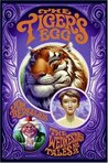 The Tiger's Egg (The Wednesday Tales, #2)