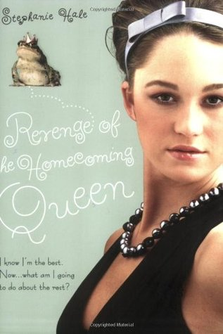Revenge of the Homecoming Queen by Stephanie Hale