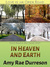 In Heaven and Earth