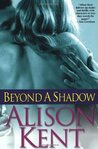 Beyond a Shadow (Smithson Group SG-5, #8)