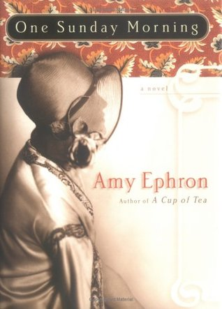 One Sunday Morning by Amy Ephron