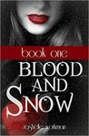 Blood and Snow Vo...