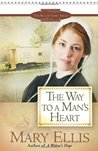 The Way to a Man's Heart (Miller Family, #3)
