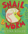 Snail and Worm: Three Stories About Two Friends