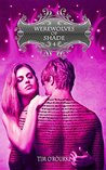 Werewolves of Shade (Part Four) (Beautiful Immortals Series Book 4)